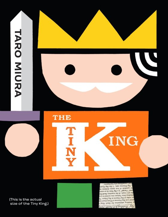 The Tiny King by Taro Muira