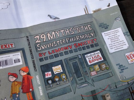29 Myths on the Swinster Pharmacy by Lemony Snicket and Lisa Brown