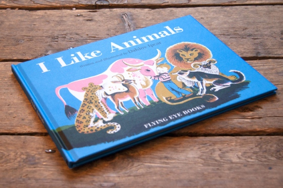I Like Animals by Dahlov Ipcar